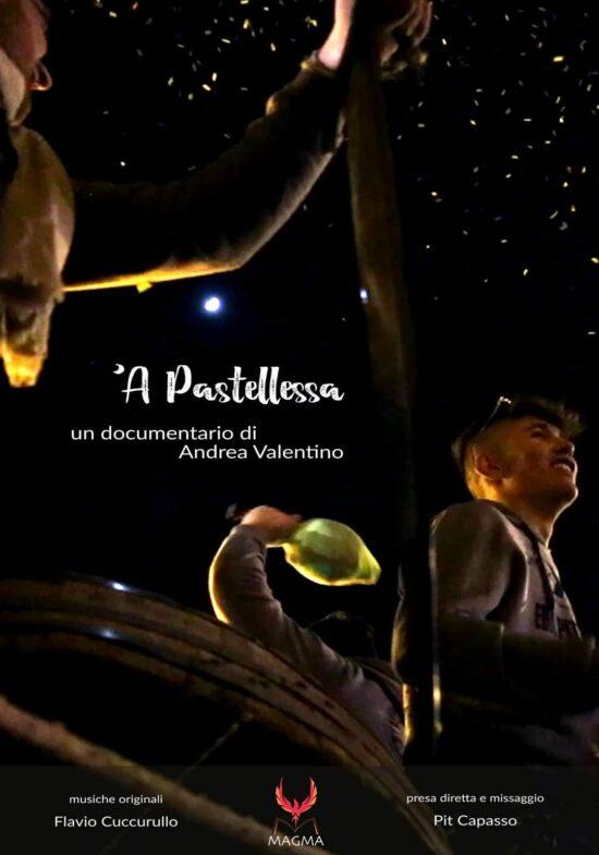 'A Pastellessa, un documentario di Andrea Valentino - Locandina